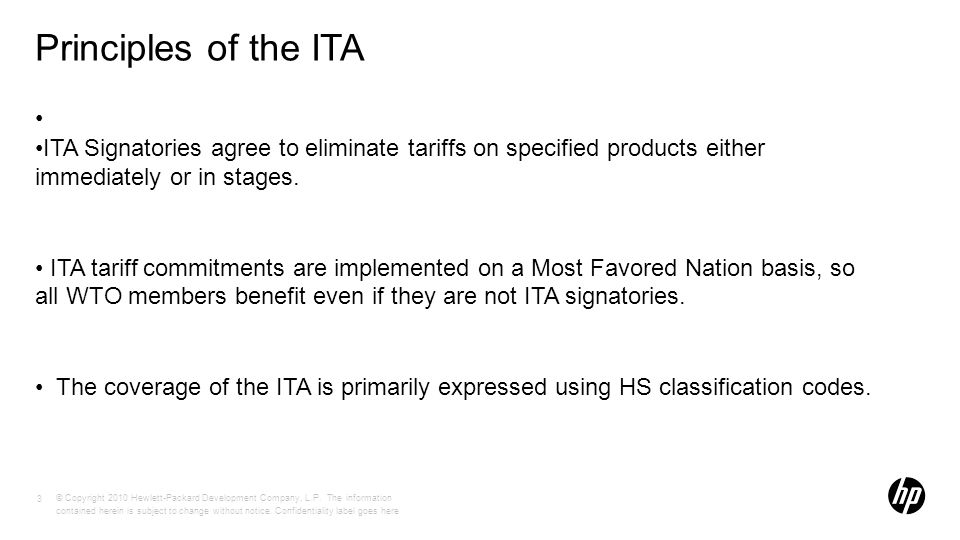 Principles of the ITA ITA Signatories agree to eliminate tariffs on specified products either immediately or in stages.
