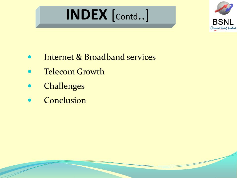 BSNL Internet & Broadband services Telecom Growth Challenges Conclusion