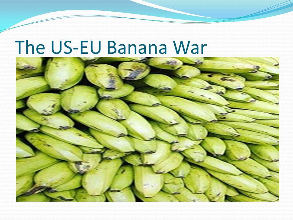 The US-EU Banana War