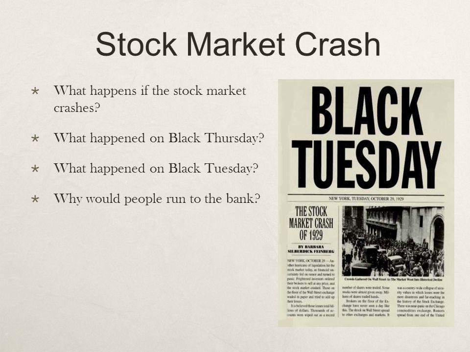 Stock Market Crash What happens if the stock market crashes.