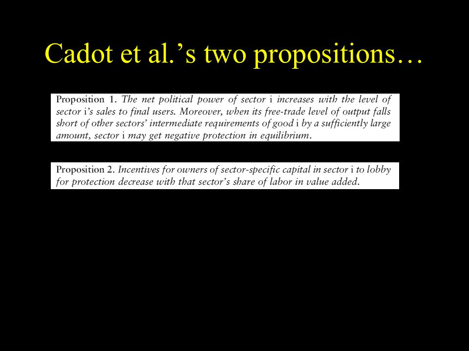 Cadot et al.s two propositions…