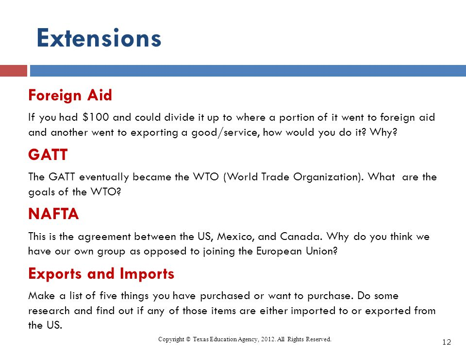 Extensions Foreign Aid If you had $100 and could divide it up to where a portion of it went to foreign aid and another went to exporting a good/servic