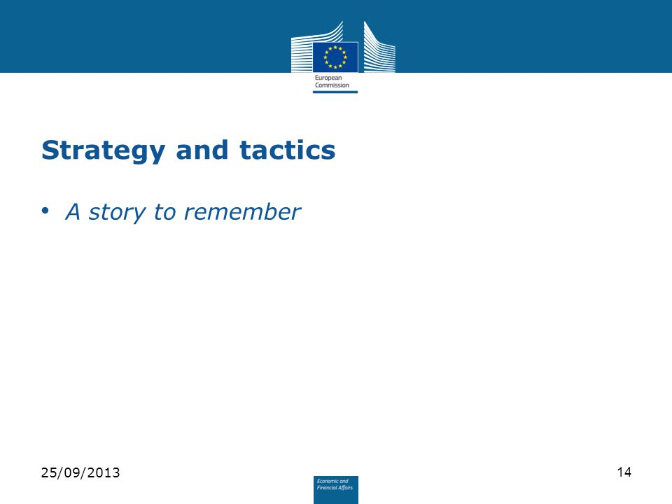 Strategy and tactics A story to remember 25/09/201314