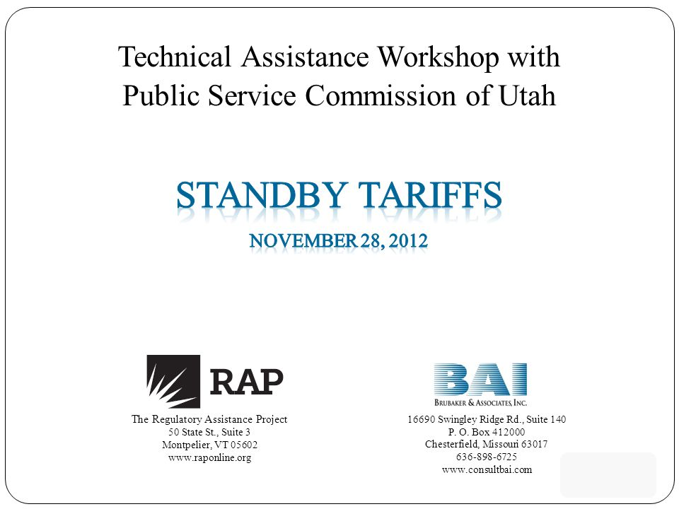 Technical Assistance Workshop with Public Service Commission of Utah The Regulatory Assistance Project 50 State St., Suite 3 Montpelier, VT 05602 www.raponline.org 16690 Swingley Ridge Rd., Suite 140 P.