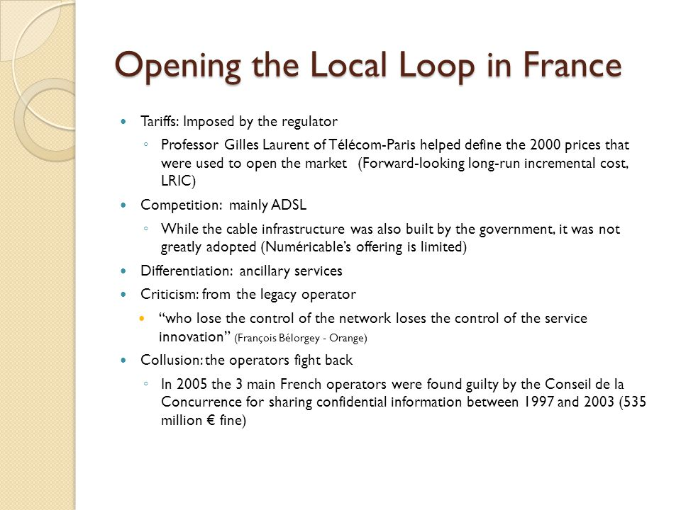 Conclusion The French broadband market shows that competition works Profited from a government paid infrastructure that moved the competition to the services Will be interesting to see what will happen in the future The next innovation?
