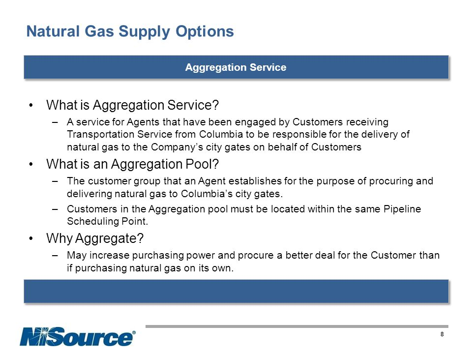 Natural Gas Supply Options What is Aggregation Service.