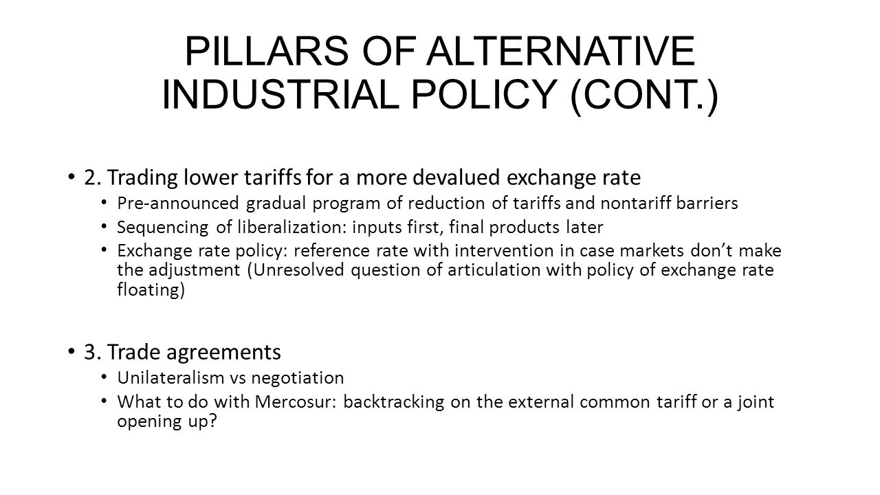PILLARS OF ALTERNATIVE INDUSTRIAL POLICY (CONT.) 2.