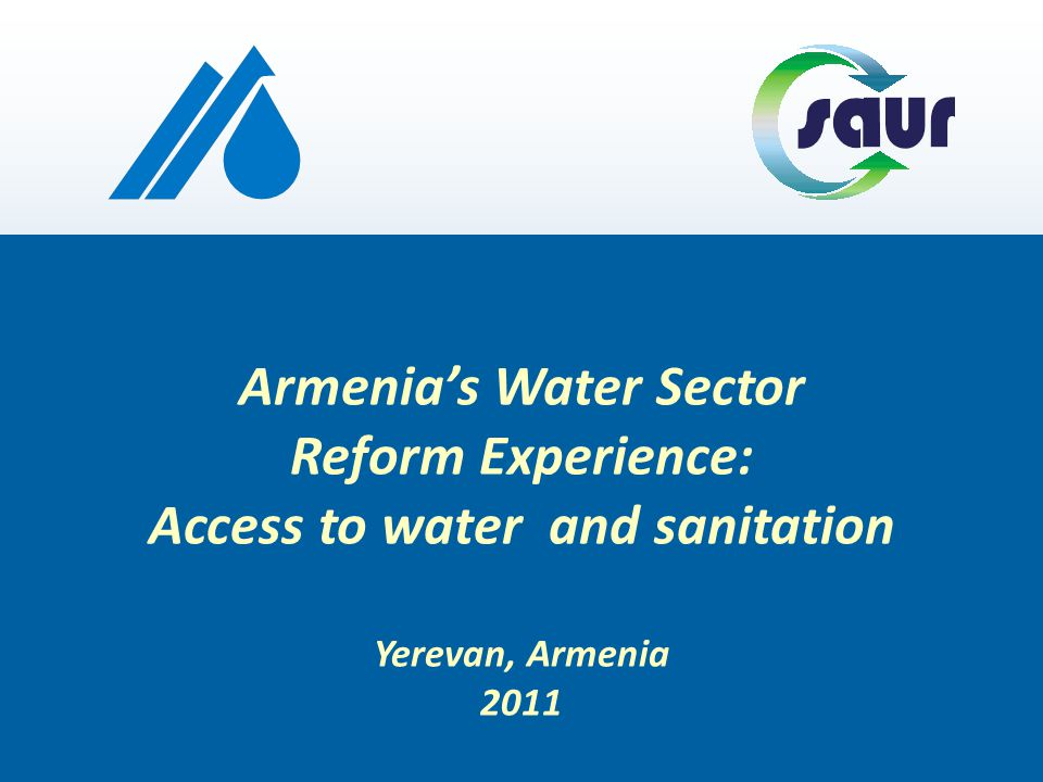 CONCLUSION Armenias Water Sector Reform Experience THE SUCCESS OF THIS PROJECT is linked with: Professionalism and competency Respect of local values Professionalism and competency Respect of local values Government & Local Authorities OPERATORDONORS Supportive approach Respectful to the spirit of operator Supportive approach Respectful to the spirit of operator Assistance to country Support to operator Assistance to country Support to operator