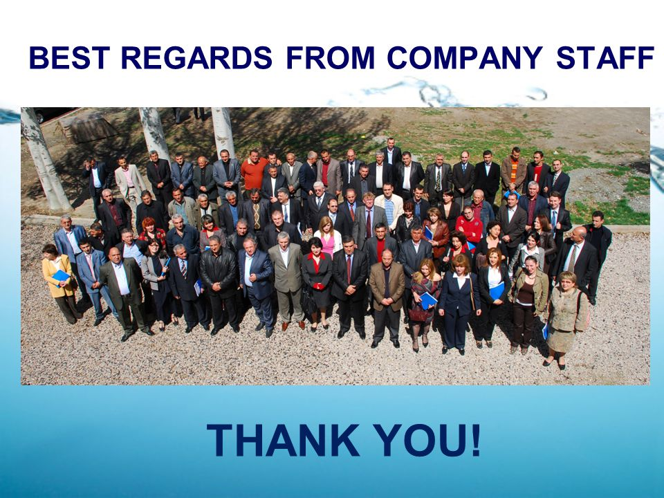 BEST REGARDS FROM COMPANY STAFF THANK YOU!