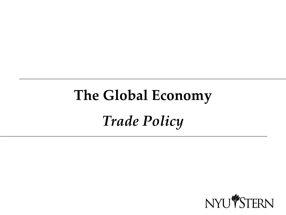 The Global Economy Trade Policy