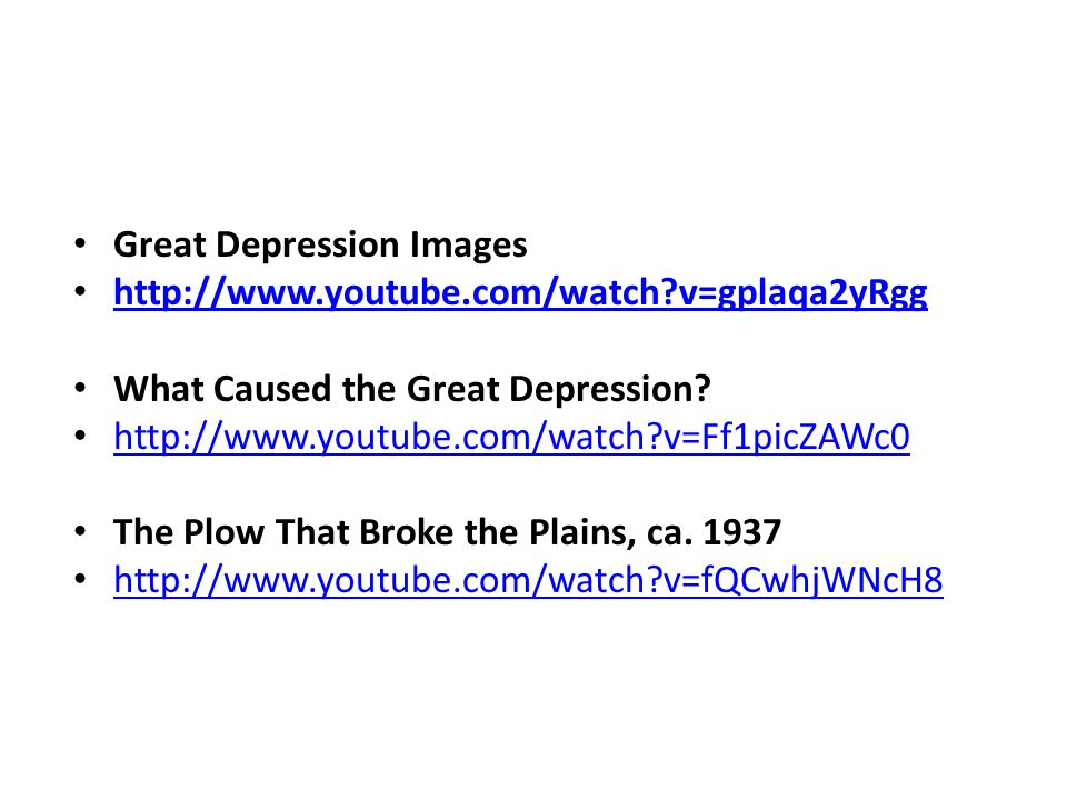 Great Depression Images http://www.youtube.com/watch v=gplaqa2yRgg What Caused the Great Depression.