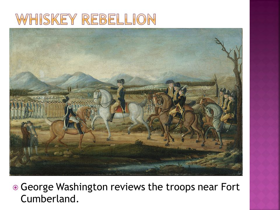 George Washington reviews the troops near Fort Cumberland.