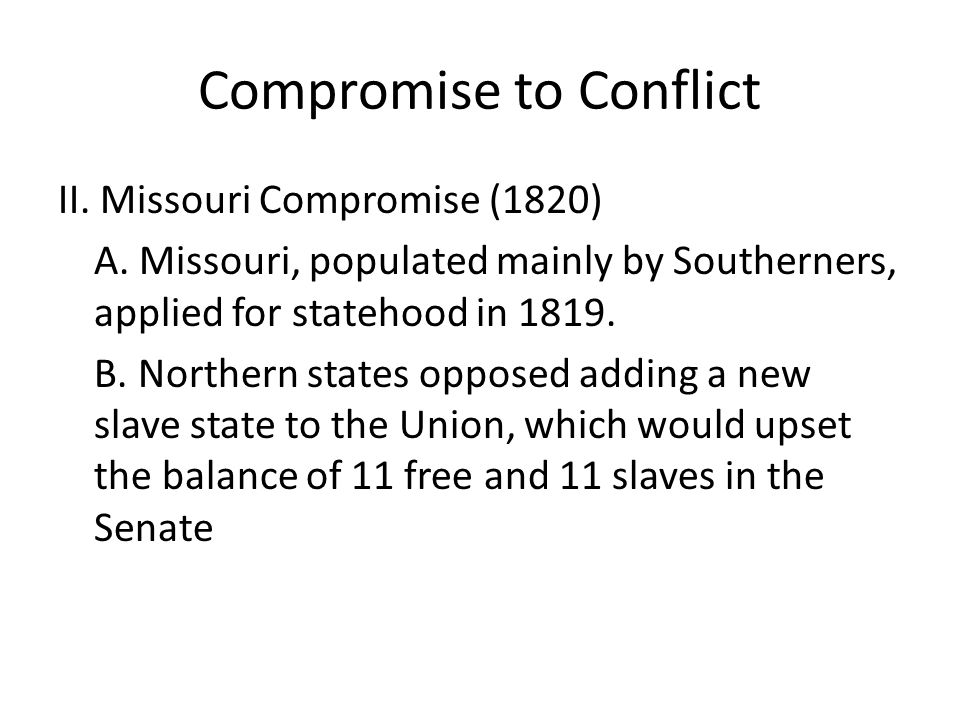 Compromise to Conflict C.