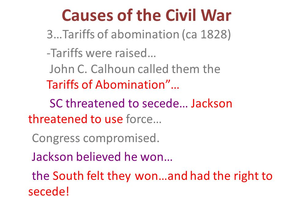 Causes of the Civil War Political 1.Representation in Senate/Congress (Balance of Power) a.