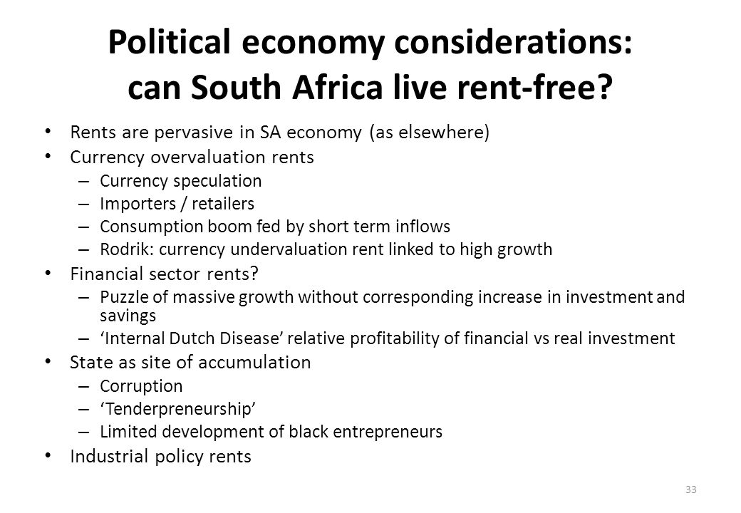 Political economy considerations: can South Africa live rent-free.