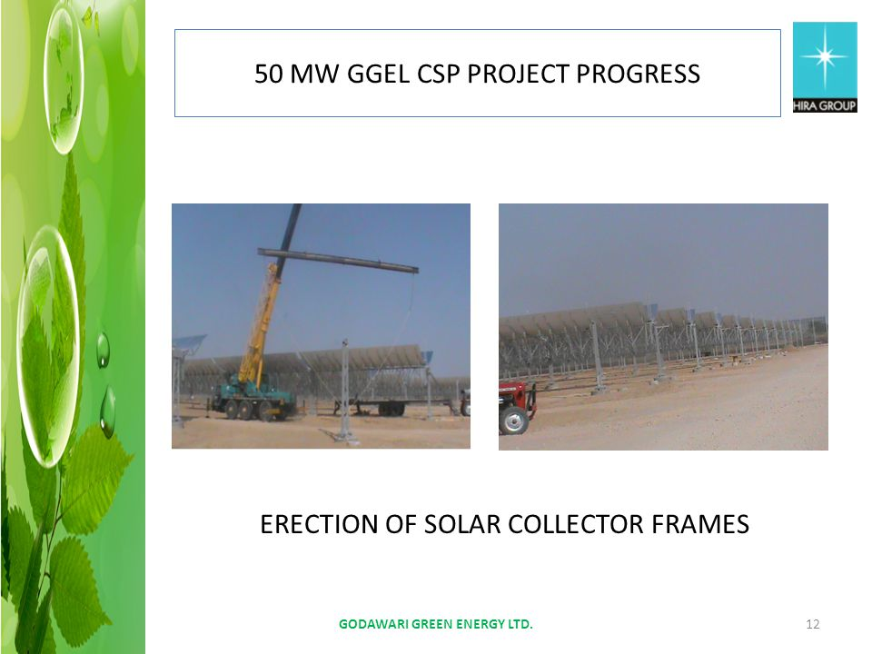 ERECTION OF SOLAR COLLECTOR FRAMES GODAWARI GREEN ENERGY LTD.12 50 MW GGEL CSP PROJECT PROGRESS