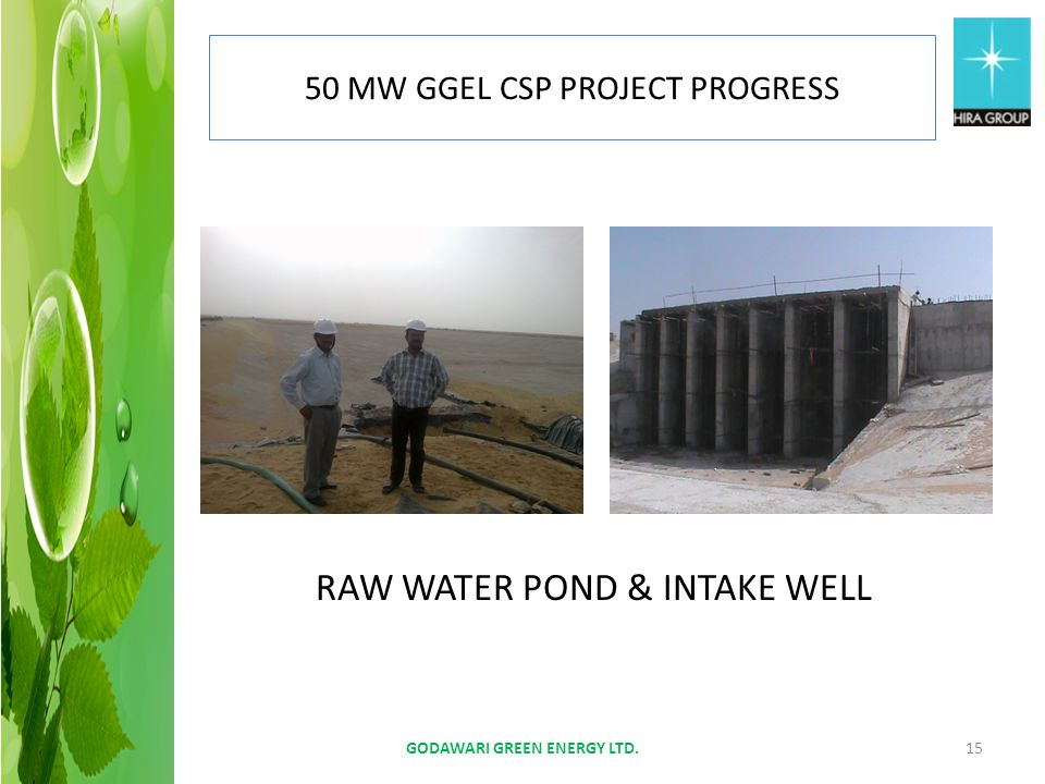 RAW WATER POND & INTAKE WELL GODAWARI GREEN ENERGY LTD.15 50 MW GGEL CSP PROJECT PROGRESS