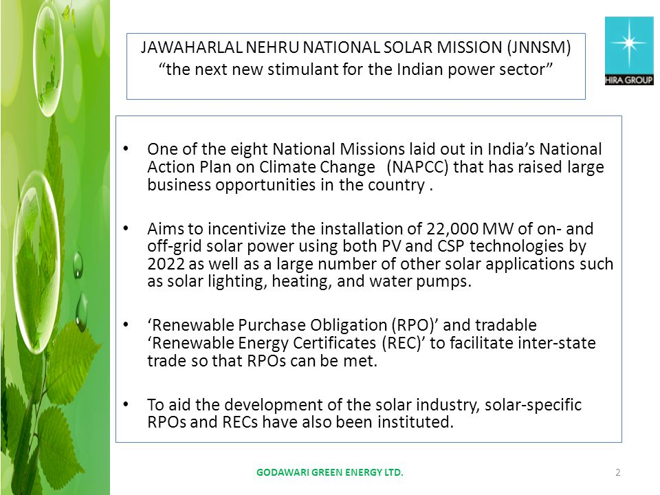 JAWAHARLAL NEHRU NATIONAL SOLAR MISSION (JNNSM) the next new stimulant for the Indian power sector One of the eight National Missions laid out in Indi