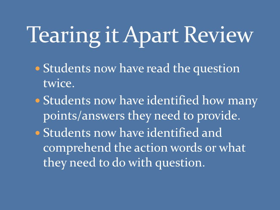 Students now have read the question twice.