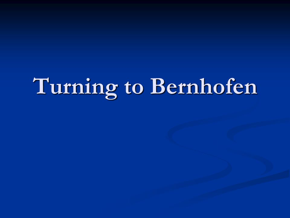 Turning to Bernhofen