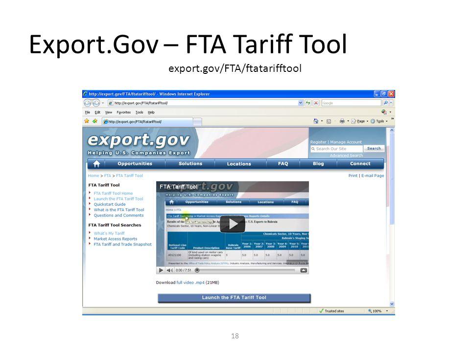 Export.Gov – FTA Tariff Tool 18 export.gov/FTA/ftatarifftool