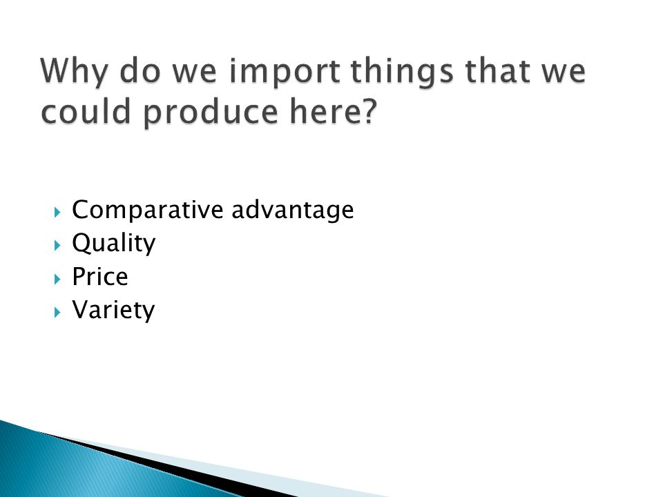 Comparative advantage Quality Price Variety