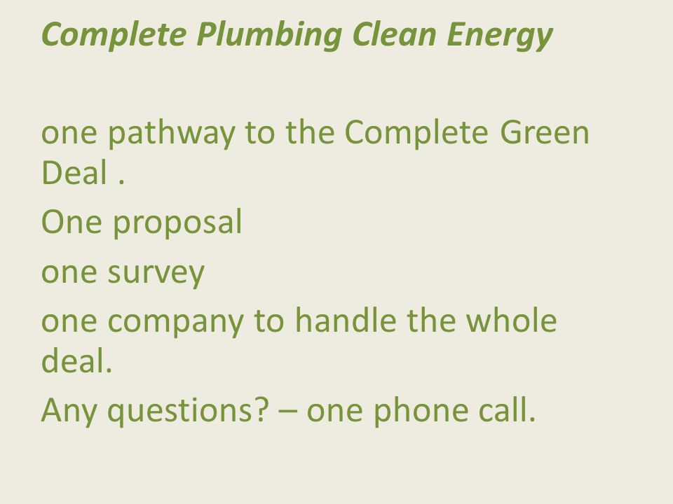 Complete Plumbing Clean Energy one pathway to the Complete Green Deal.