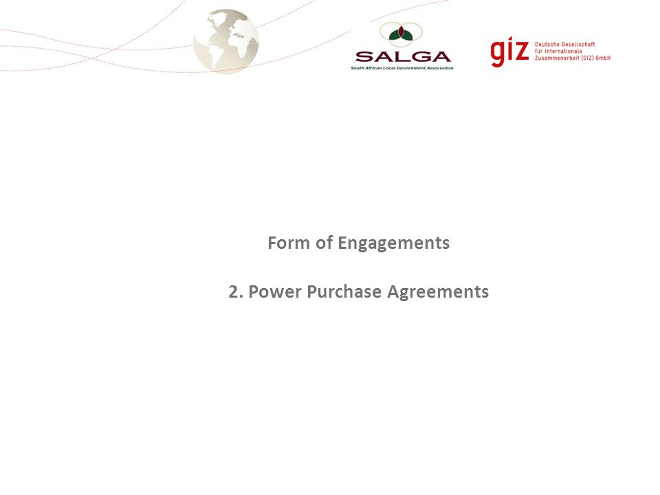 Form of Engagements 2. Power Purchase Agreements