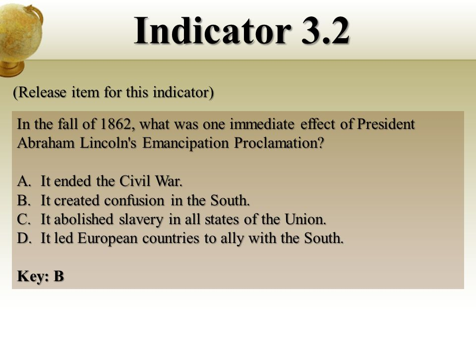 In the fall of 1862, what was one immediate effect of President Abraham Lincoln s Emancipation Proclamation.