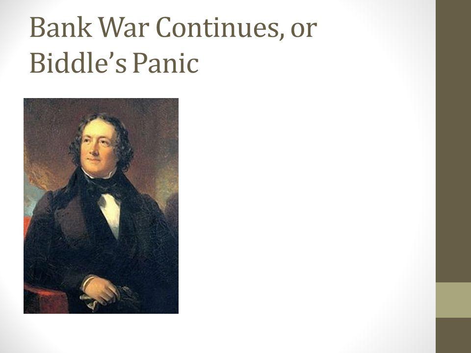 Bank War Continues, or Biddles Panic