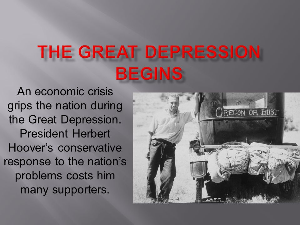 An economic crisis grips the nation during the Great Depression.