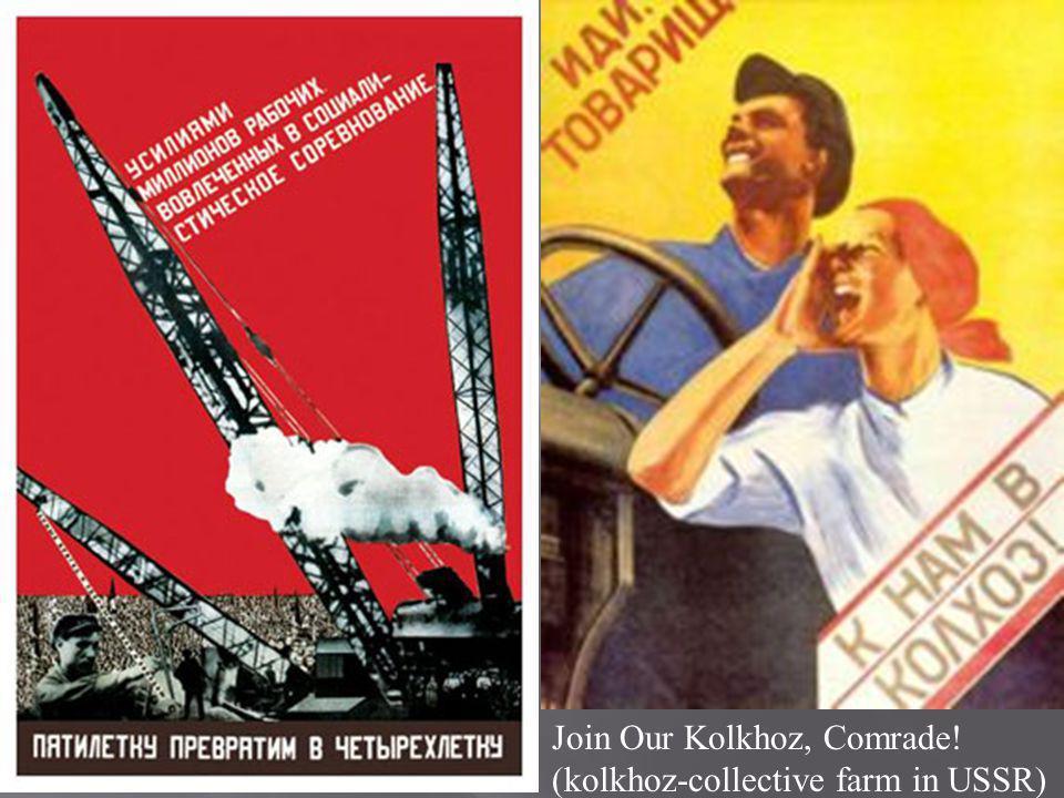 Join Our Kolkhoz, Comrade! (kolkhoz-collective farm in USSR)