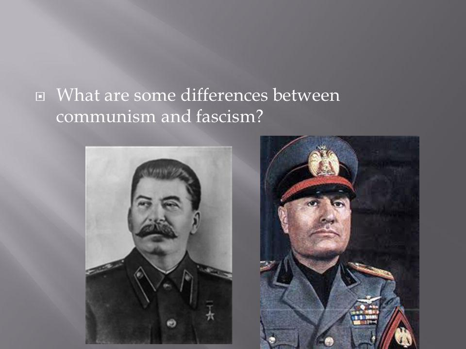 What are some differences between communism and fascism?