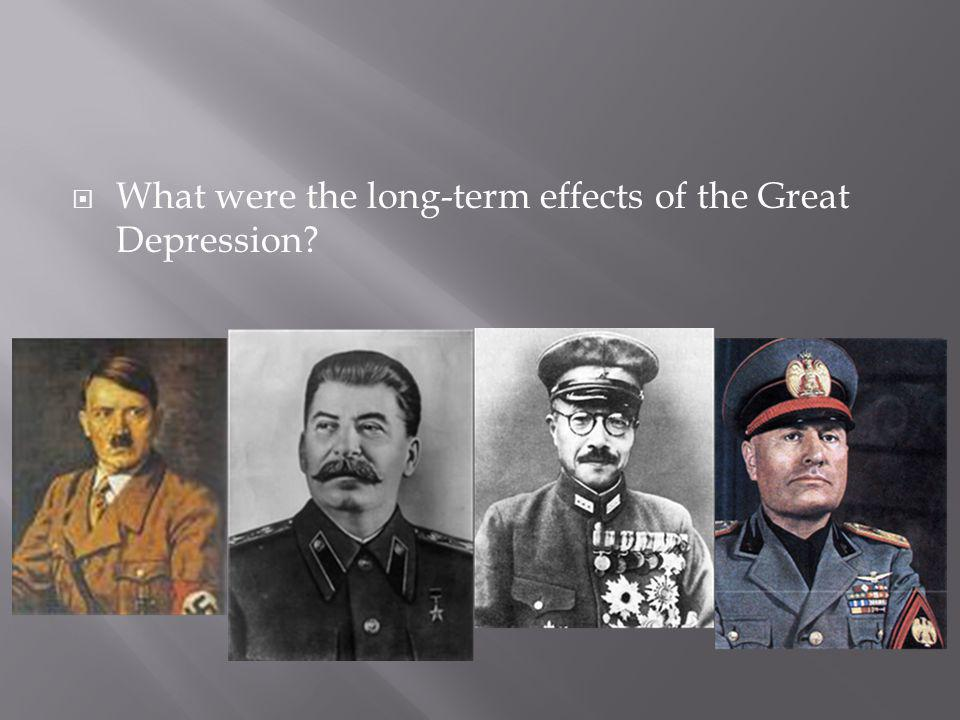 What were the long-term effects of the Great Depression?
