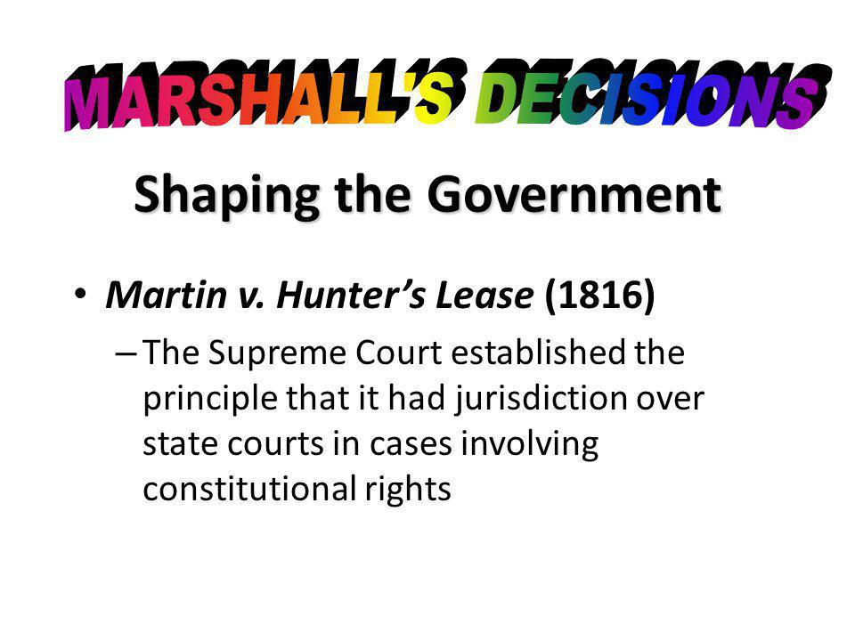 Shaping the Government Martin v.