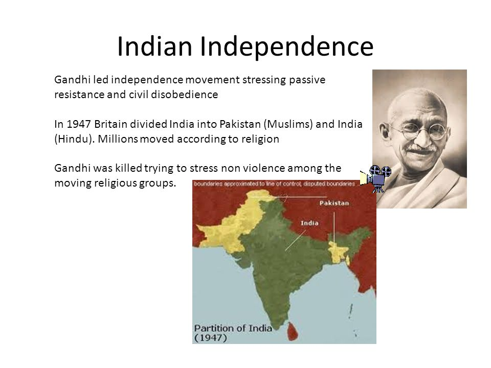 Indian Independence Gandhi led independence movement stressing passive resistance and civil disobedience In 1947 Britain divided India into Pakistan (