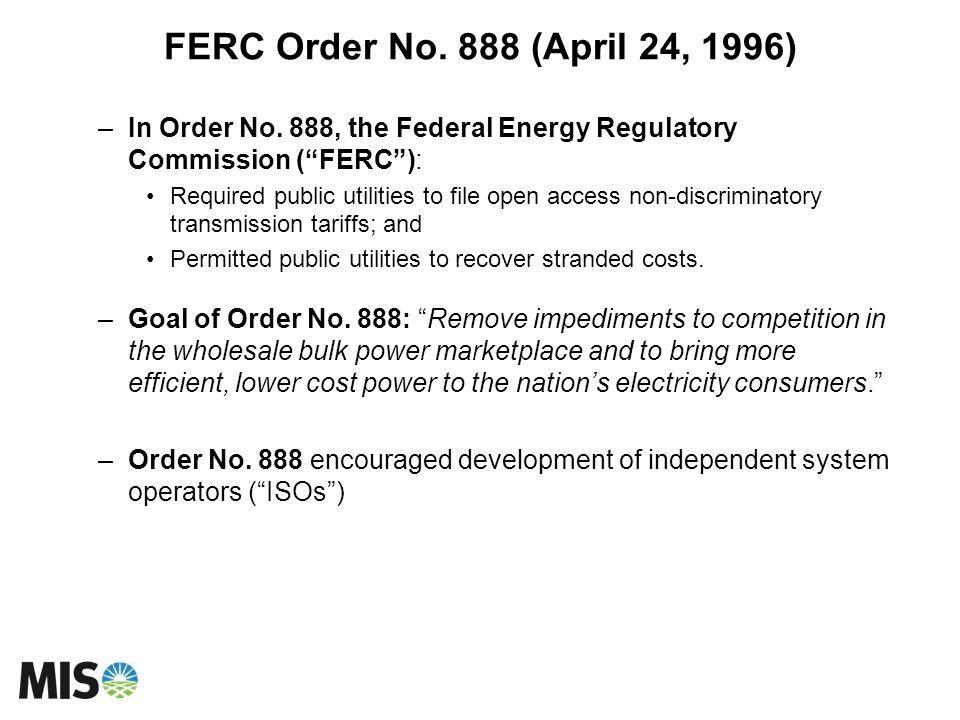 FERC Order No.888 (April 24, 1996) –In Order No.