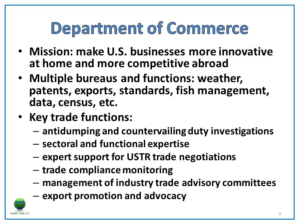 Mission: make U.S. businesses more innovative at home and more competitive abroad Multiple bureaus and functions: weather, patents, exports, standards