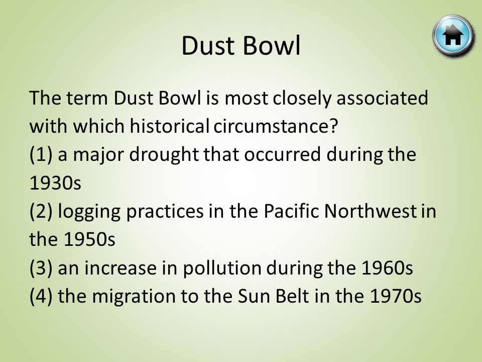 The term Dust Bowl is most closely associated with which historical circumstance.