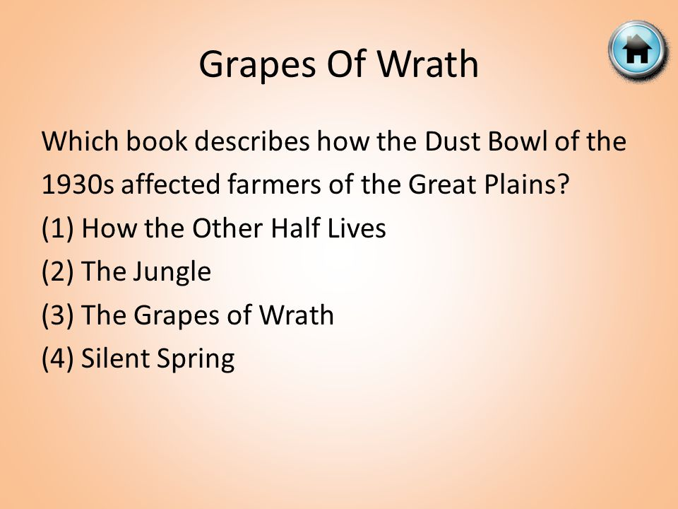 Grapes Of Wrath Which book describes how the Dust Bowl of the 1930s affected farmers of the Great Plains.