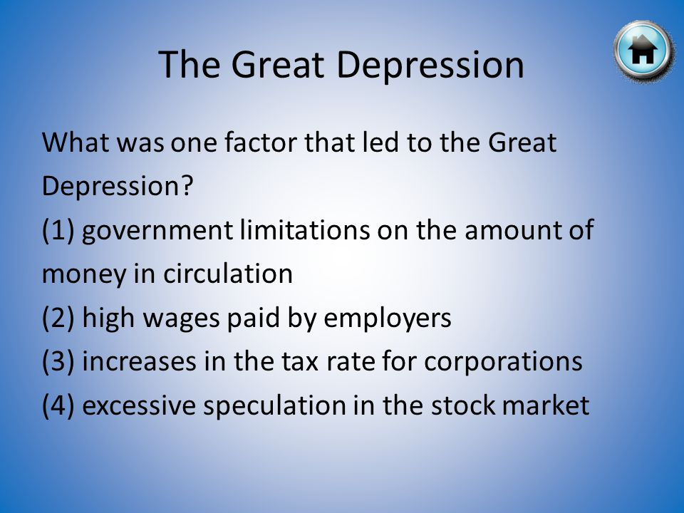 What was one factor that led to the Great Depression.