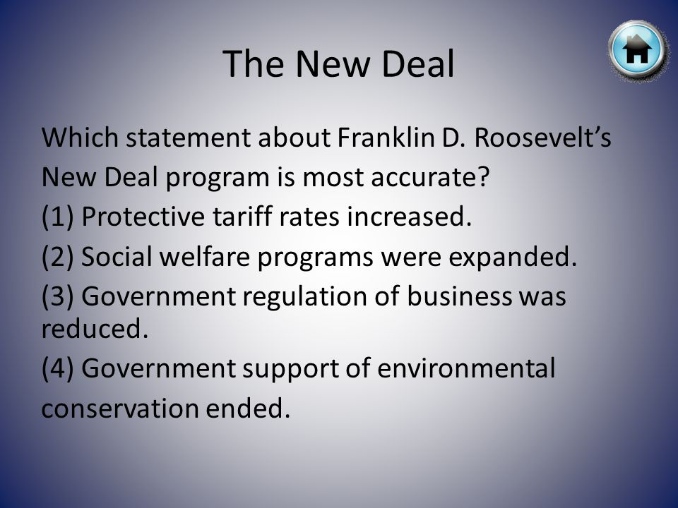 Which statement about Franklin D.Roosevelts New Deal program is most accurate.