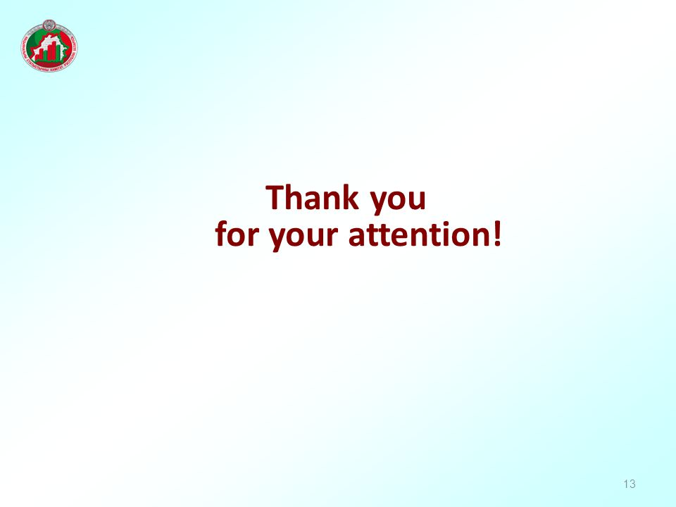 13 Thank you for your attention!