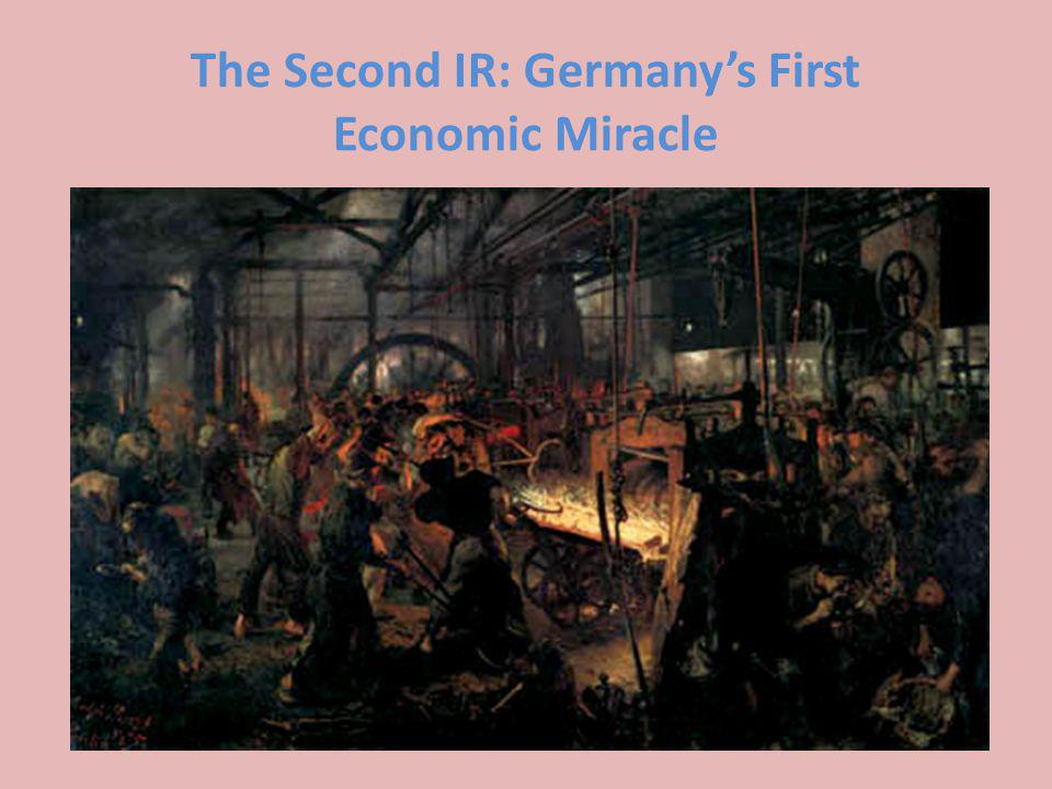 The Second IR: Germanys First Economic Miracle