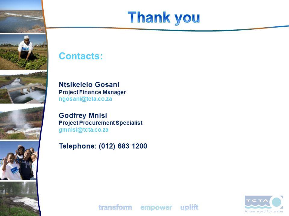 33 Contacts: Ntsikelelo Gosani Project Finance Manager ngosani@tcta.co.za Godfrey Mnisi Project Procurement Specialist gmnisi@tcta.co.za Telephone: (0