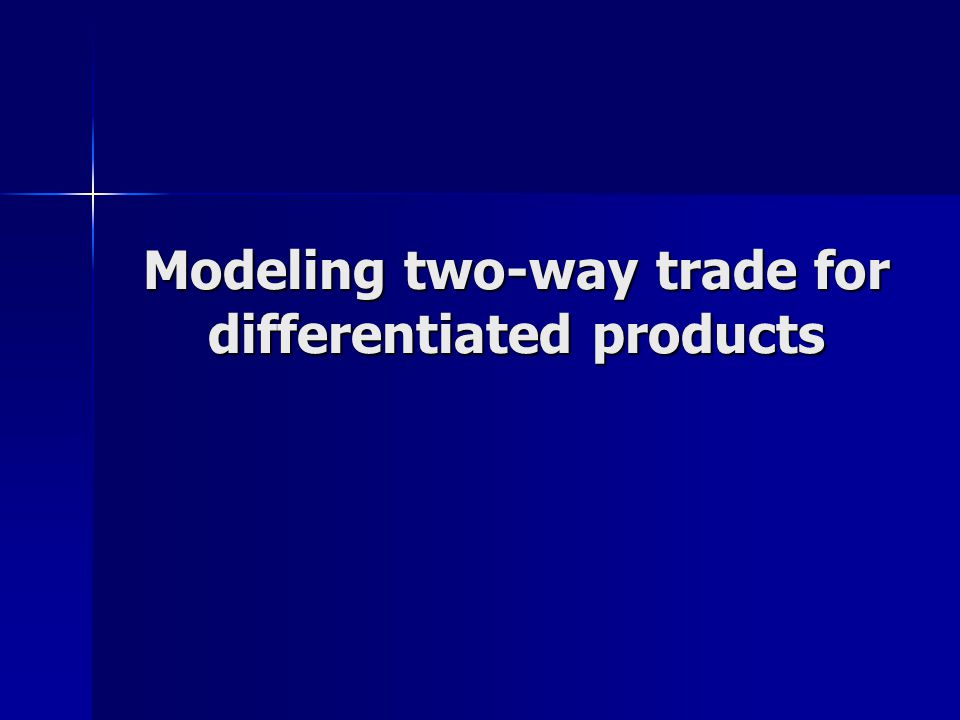 Modeling two-way trade for differentiated products