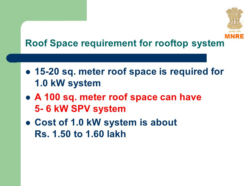 Roof Space requirement for rooftop system 15-20 sq.