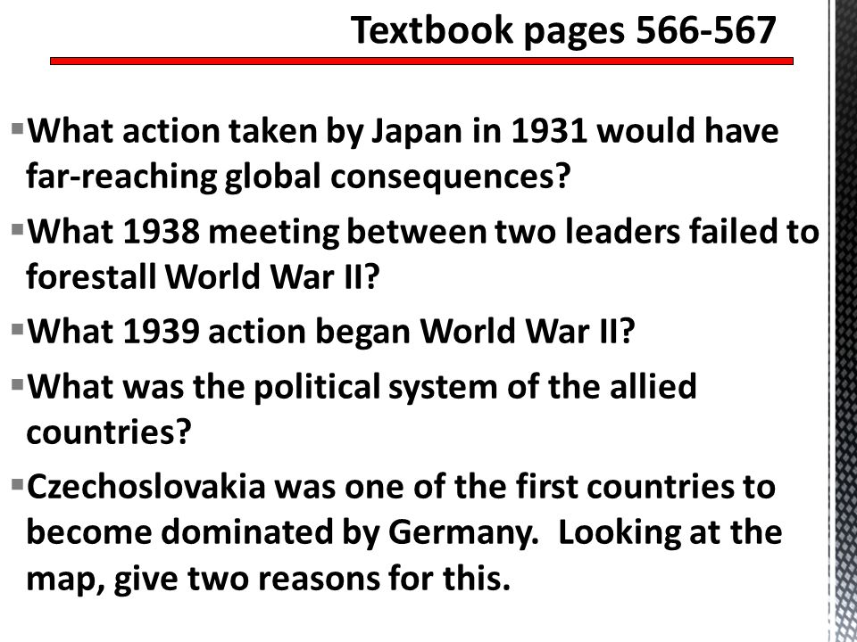 What action taken by Japan in 1931 would have far-reaching global consequences? What 1938 meeting between two leaders failed to forestall World War II