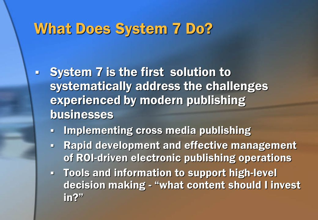 What Does System 7 Do.