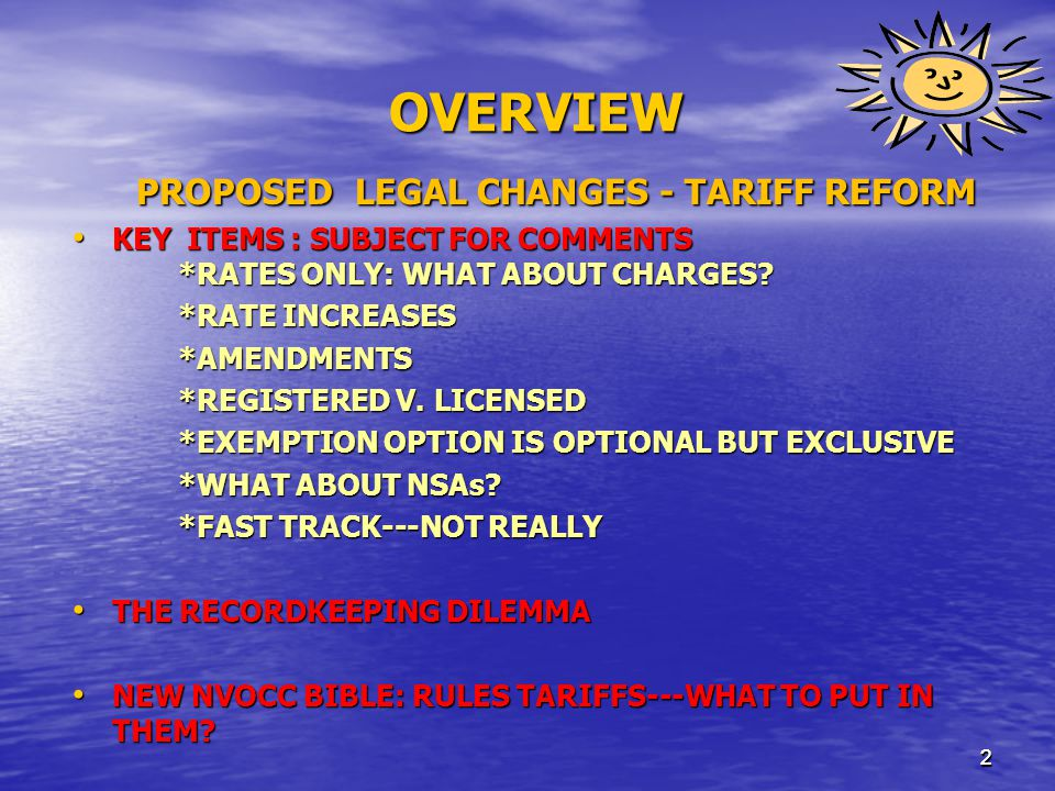 22 OVERVIEW PROPOSED LEGAL CHANGES - TARIFF REFORM KEY ITEMS : SUBJECT FOR COMMENTS *RATES ONLY: WHAT ABOUT CHARGES.